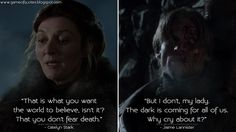 #CatelynStark: That is what you want the world to believe, isn't it'? That you don't fear death. #JaimeLannister: But I don't, my lady. The dark is coming for all of us. Why cry about it?  http://gameofquotes.blogspot.rs/2016/02/catelyn-stark-that-is-what-you-want.html #GameofThrones