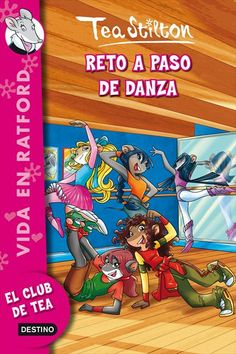 """Duel a ritme de dansa"", Tea Stilton. Geronimo Stilton, My Darling, Birthday List, Childrens Books, Good Books, Youtubers, Sisters, Author, Cartoon"
