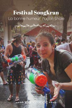 Découvrez le fabuleux Songkran en Thaïlande, le festival de l'eau, le nouvel an thaï!