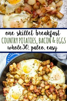 Whole 30 breakfast - This is one of the easiest and tastiest breakfast skillets These country potatoes, bacon and eggs make a pretty complete and healthy breakfast in only one pan, making clean up a breeze! Breakfast Appetizers, Breakfast And Brunch, Breakfast Skillet, Best Breakfast, Bacon Breakfast, Country Breakfast, Breakfast With Potatoes, Whole 30 Breakfast Casserole, Whole 30 Potatoes