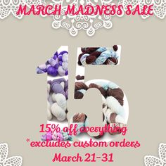 March Madness sale! 15% off all in stock items (does not include custom orders) March 21-31