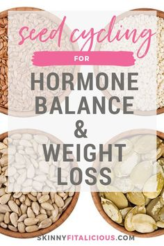 Seed Cycling for Hormone Balance & Weight Loss - Skinny Fitalicious® Weight Loss Meals, Weight Loss Drinks, Diet Plans To Lose Weight, How To Lose Weight Fast, Healthy Diet Plans, Healthy Weight, Healthy Junk, Healthy Eating, Healthy Drinks