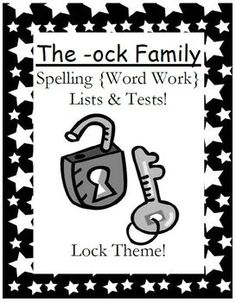 Fern Smith's FREE The -ock Family Spelling {Word Work} Lists & Tests  Adorable Lock Theme! This Spelling Unit has 15 pages. Some school districts call it Spelling, some call it Word Work! This packet has both versions! Pinned by Generation iKid.