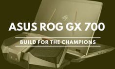 Asus ROG GX700 : World's First Liquid Cooled Laptop Launched in India
