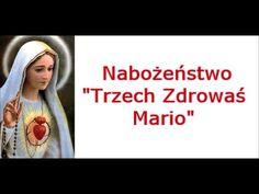 "Nabożeństwo ""Trzech Zdrowaś Mario"" - YouTube Mother Mary, Motto, Madonna, Prayers, Humor, Youtube, Bible, Literatura, Catholic"