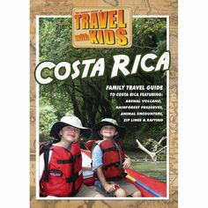 Travel With Kids: Costa Rica  DVD $14.95