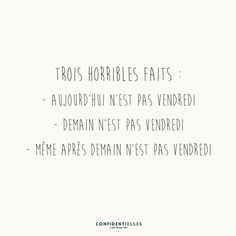 Donc on est sûrement lundi ! Some Quotes, Words Quotes, Sayings, Deep Quotes, The Words, Burn Out, Quotes About Everything, Quote Citation, French Quotes