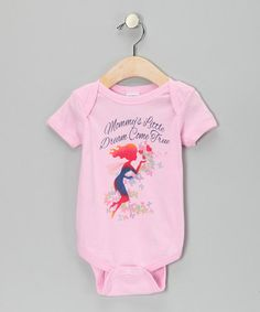 Love this Pink 'Mommy's Little Dream Come True' Bodysuit - Infant on #zulily! #zulilyfinds