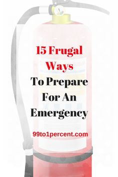 15 Frugal Ways to Prepare for an Emergency #FAMILY #RELATIONSHIPS #Money #FINANCIALINDEPENDENCE #FRUGALITY #MONEYSMARTS #PERSONALFINANCE #Millionaire #MillionDollarChallenge #MillionDollarClub #blog #blogging #DEBTFREE #Debt #job #career #Frugality #MakingMoney #Mortgage #networth #Personal #Finance#Progress #prosperity #ragstoriches #Saving #spendingmindfully #startedfromthebottom #Studentloans #Successstories #success #rich #riches #money #retirement #early #FIRE