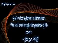 "The Infallible Word of God !!!: Job 37:5 ~~~ "" God's Power """