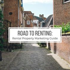Road to Renting: Rental Property Marketing Guide