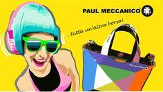PAUL MECCANICO? Tutta un'altra borsa.