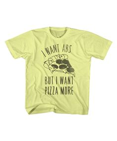 Look at this Banana 'I Want Abs' Pizza Tee - Toddler & Kids on #zulily today!