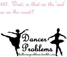 Dancer Problems, except not ballet...