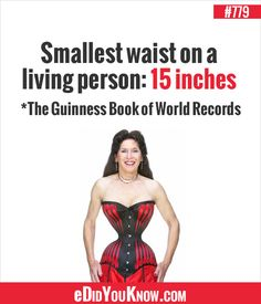 Edidyouknow Com  E  Bb Smallest Waist On A Living Person  Inches The Guinness