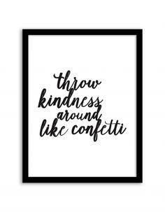 Free Printable Throw Kindness Around Like Confetti Art from @chicfetti - easy wall art diy