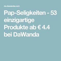 Pap-Seligkeiten - 53 einzigartige Produkte ab € 4.4 bei DaWanda