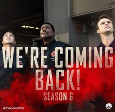 Chicago Fire- We're Coming Back for Season 6