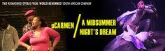 uCarmen/A Midsummer Night's Dream: South African Isango Ensemble   ArtsEmerson Production  Boston MA