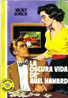 LA OSCURA VIDA DE ABEL HAWARD (1956) Colección Eguidazu de Literatura Popular. Fundación Germán Sánchez Ruipérez