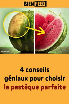 4 conseils géniaux pour choisir la pastèque parfaite Parfait, Watermelon, Couture, Fruit, Food, Color Splash, Diet And Nutrition, Tips And Tricks, Advice