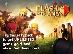 Try this easy trick to get UNLIMITED gems, gold, and elixir, on Clash of Clans. Get them now! http://GetUnlimitedGems.com