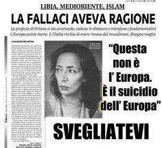 Oriana Fallaci aveva ragione, ma manco adesso la vogliono...