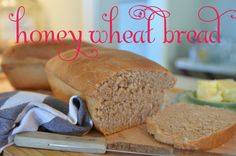 homemade honey wheat bread with video tutorial