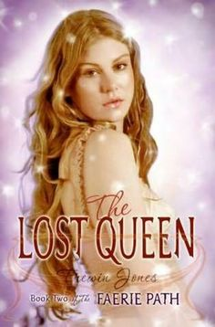 The Lost Queen (Faerie Path, #2) by Frewin Jones