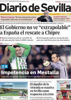 Los Titulares y Portadas de Noticias Destacadas Españolas del 17 de Marzo de 2013 del Diario de Sevilla ¿Que le parecio esta Portada de este Diario Español?