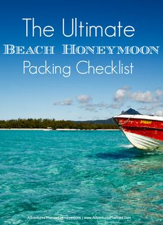 The Ultimate Beach Honeymoon Packing List! Don't leave anything behind :) Get it here: http://www.adventuresplanned.com/2013/10/04/the-ultimate-beach-honeymoon-packing-list/ #beach #honeymoon #packing #checklist