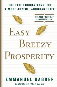 Easy Breezy Prosperity: The Five Foundations for a More J... https://www.amazon.com/Easy-Breezy-Prosperity-Foundations-Abundant-ebook/dp/B013X9F1GC/ref=as_li_ss_tl?s=digital-text&ie=UTF8&qid=1492970652&sr=1-28&keywords=finance+book&linkCode=ll1&tag=savingchamps-20&linkId=88f0982691ae8f0cd72c3ce67f32be10 #affiliate personal finance book