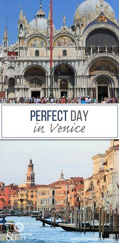 A Perfect Day in Venice, Italy. What to do in Venice for a day. A great day if you are on a tight schedule. www.compassandfork.com