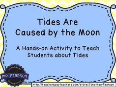 High Tide and Low Tide - A Craftivity to Teach Tides A fun craft activity to help students understand the abstract concept of the moon's gravitational pull causing high tide and low tide. Science Resources, Science Lessons, Science Education, Teaching Science, Teaching Ideas, Science Websites, Student Teaching, Moon Activities, Science Activities