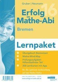 Erfolg im Mathe-Abi 2016 Lernpaket Bremen - Helmut Gruber, Robert Neumann