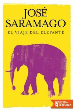 El viaje del elefante - José Saramago