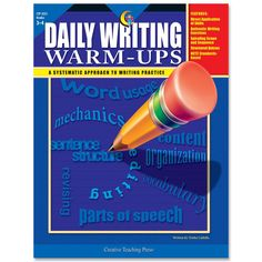 Creative Teaching Press - Daily Writing Warm-Ups Grades Writing Practice, Writing Skills, Writing Ideas, Text To Text Connections, Nouns And Pronouns, What Is Reading, Creative Teaching Press, Reading Comprehension Skills, Writing Exercises