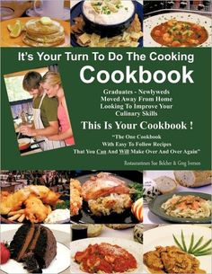 It's Your Turn to Do the Cooking Cookbook