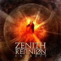 Heavy metal from Finland. Zenith Reunion - Entropy (2015) review