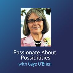 Podcast -  With Gaye O'Brien Move With The Changing Times To Create Great Success 