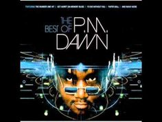 P.M Dawn - I'd die without you One of the tracks that was on the very first tape Matt ever made for me.