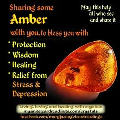 Amber - Protection, Wisdom, Healing, Relief from Stress  Depression