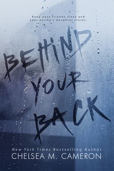 Old Story: Serie Behind Your Back - Chelsea M. Cameron