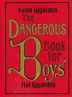 Buy The Dangerous Book for Boys by Conn Iggulden with free worldwide delivery (isbn:9780062208972).  #HappyReading