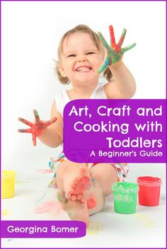 Art, Craft and Cooking with Toddlers - a new ebook from Craftulate - Craftulate