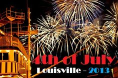 Your list of family-friendly events around #Louisville for 4th of July!
