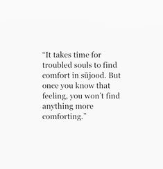 There is nothing more comforting than Sajood. Allah Quotes, Muslim Quotes, Quran Quotes, Religious Quotes, Faith Quotes, Wisdom Quotes, True Quotes, Words Quotes, Qoutes