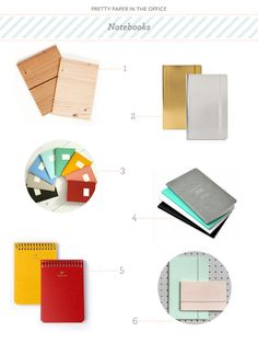 Pretty Paper in the Office: Notebooks | No. 1 Woodgrain eco notebook by Poketo; No. 2 Metallic soft cover notebook by Poppin; No. 3 Color Pop mini notebooks by Poketo; No. 4 Ogami stone notebook from Jenni Bick (The paper is made of stone!); No. 5 Postalco notebooks from Canoe; No. 6 Perforated notebooks from Present&Correct
