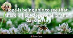 Enjoy the best Desmond Tutu Quotes at BrainyQuote. Quotations by Desmond Tutu, South African Leader, Born October Share with your friends. Job Quotes, Rumi Quotes, Positive Quotes, Inspirational Quotes, Motivational Quotes, Fire Quotes, Wisdom Quotes, Qoutes, Martha Graham Quotes