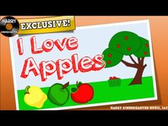 I Love Apples!  (a song for kids about apples)